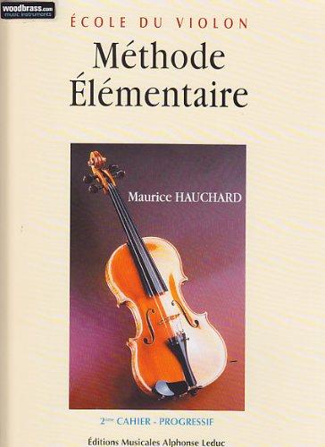 Méthode élémentaire du violon - Volume 2 par HAUCHARD