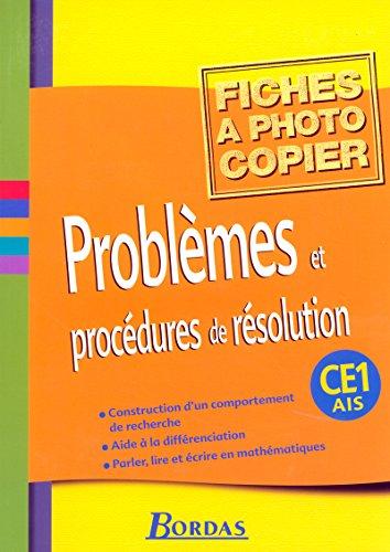 Problèmes et procédures de résolution CE1/AIS • Fiches à photocopier