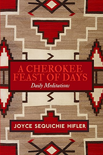 Cherokee Feast of Days, Volume III - Gift Edition: Many Moons: Daily Meditations: 3