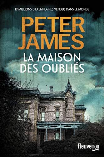 La Maison des oubliés | James, Peter. Auteur