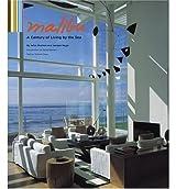 Malibu: A Century of Living by the Sea [ MALIBU: A CENTURY OF LIVING BY THE SEA ] by Nogai, Juergen (Author) May-01-2005 [ Hardcover ]