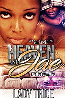 Heaven & Jae (The Beginning) by [Trice, Lady]