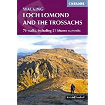 Walking Loch Lomond and the Trossachs: 70 walks, including 21 Munro summits (British Mountains)