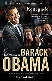 Renegade: The Making of Barack Obama