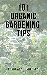101 Organic Gardening Tips (English Edition)