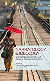 Narratology and Ideology: Negotiating Context, Form, and Theory in Postcolonial Narratives (Theory Interpretation Narrativ)
