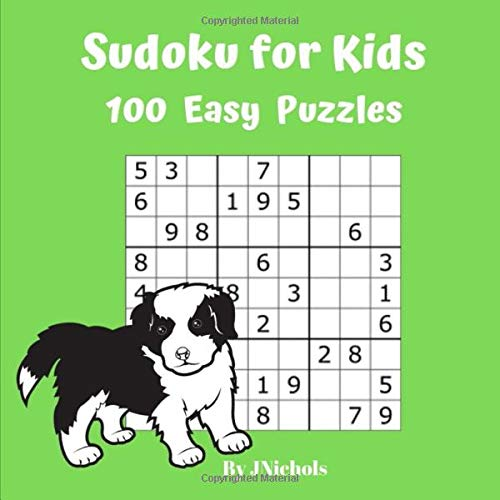 Sudoku For Kids 100 Easy Puzzles: Work,Rewad,problem solving, logical thinking fun (Boy Rätsel)