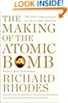 Making of the Atomic Bomb (The Making...