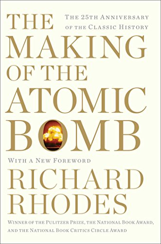 The Making of the Atomic Bomb: 25th Anniversary Edition (English Edition)