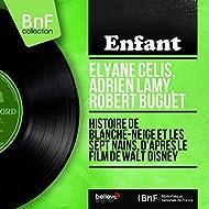 Histoire de Blanche-Neige et les Sept Nains, d'après le film de Walt Disney (feat. Marcel Cariven et son orchestre) [Mono Version]