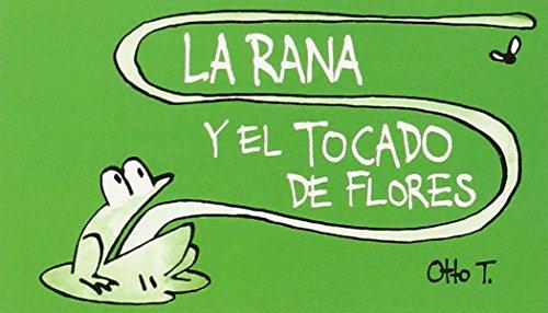 La rana y el tocado de flores
