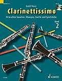 Clarinettissimo: Fit in allen Tonarten: Übungen, Duette und Spielstücke. Band 2. 1-2 Klarinetten. Ausgabe mit CD. - Rudolf Mauz