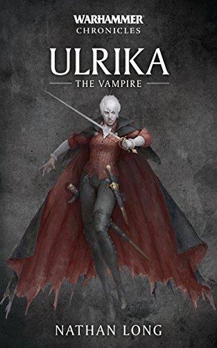 Ulrika the Vampire (Warhammer Chronicles Book 7) (English Edition ...