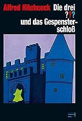 Die drei ??? und das Gespensterschloss: Roman in Originalausstattung mit Wendecover