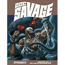 Doc Savage Archives Volume 1: The Curtis Magazine Era HC (Doc Savage Archives Hc) by Doug Moench (2015-02-05)