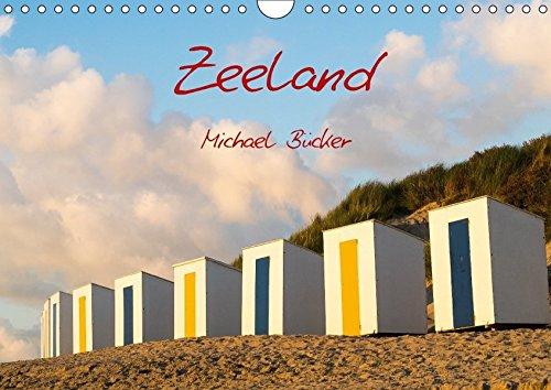 Zeeland (Wandkalender 2018 DIN A4 quer): Bilder von der Küste aus der Holländischen Provinz Zeeland (Monatskalender, 14 Seiten ) (CALVENDO Orte) [Kalender] [Apr 01, 2017] Bücker, Michael