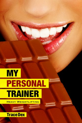 Heavy Weightlifting (My Personal Trainer, #2): (An Inspirational Hot and Steamy BBW Romance Series) (English Edition) -