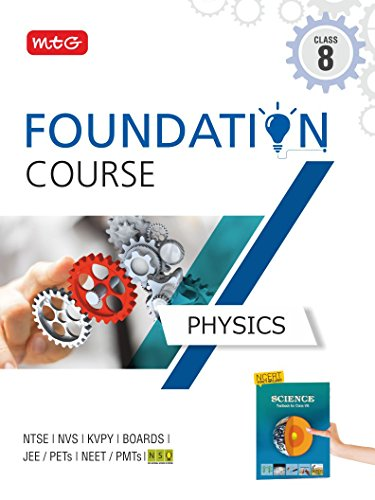 Physics Foundation Course for JEE/NEET/Olympiad - Class 8