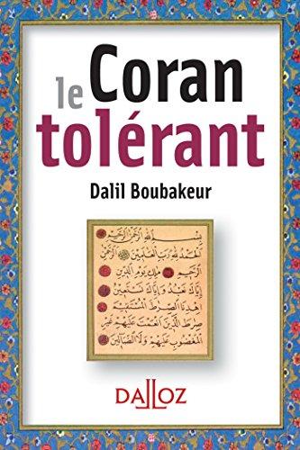 Le Coran tolérant - 1ère éd.