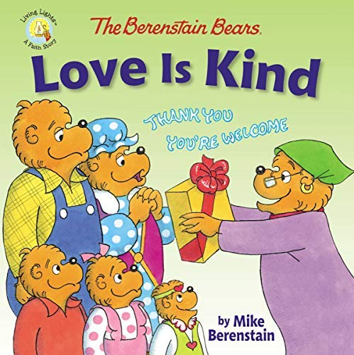 The Berenstain Bears Love Is Kind (Berenstain Bears/Living Lights) (English Edition)