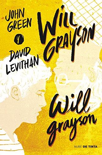 Will Grayson, Will Grayson (Nube de Tinta) por John Green