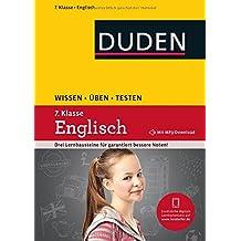 Wissen - Üben - Testen: Englisch 7. Klasse: Mit MP3-Download zum besseren Hörverständnis. Ideal zur Vorbereitung auf Klassenarbeiten. Für Gymnasium und Gesamtschule