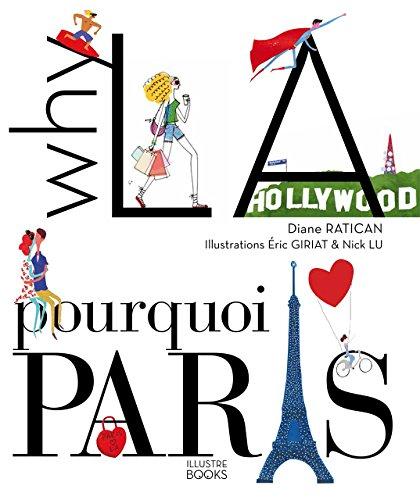 Why LA, pourquoi Paris