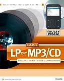 LP goes MP3/CD Classic, 1 CD-ROM Schallplatten auf CD oder als MP3 kopieren. Für Windows Vista/XP