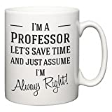 Best Professor Mugs - I'm A Professor Let's Just Save Time Review