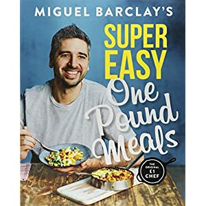 Miguel Barclay's Super Easy One Pound Meals 3