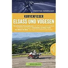 Motorradführer im Taschenformat: Bruckmanns Motorradführer Elsass. Touren – Karten – Tipps. Das aktualisierte Tourenbuch mit Faltkarte im handlichen Format für den Tankrucksack.