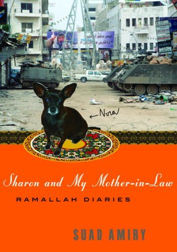 Sharon and My Mother-in-Law: Ramallah Diaries (English Edition) por Suad Amiry