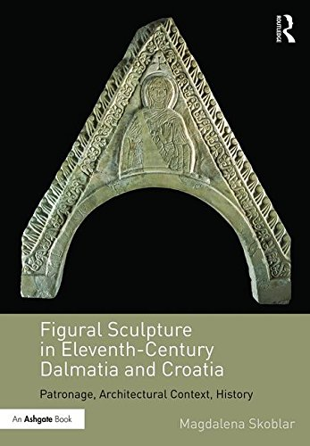 Figural Sculpture in Eleventh-Century Dalmatia and Croatia Cover Image