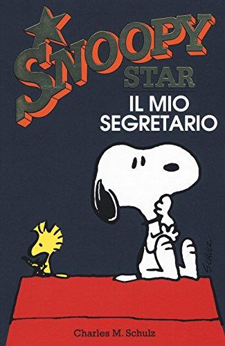 Il mio segretario. Snoopy stars