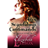 His Scandalous Commands (The Jamison Sisters Book 2)