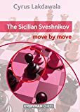 The Sicilian Sveshnikov: Move by Move (English Edition)