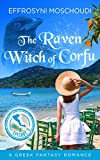Front cover for the book The Raven Witch of Corfu: episode 3: A Greek fantasy romance series with a witch in Corfu Greece (The Raven Witch of Corfu series) by Effrosyni Moschoudi
