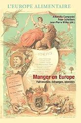 Manger En Europe: Patrimoines, Echanges, Identites