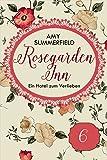 Rosegarden Inn - Ein Hotel zum Verlieben - Folge 6