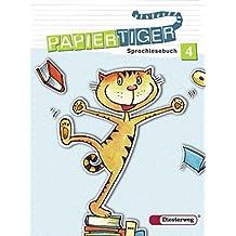 Papiertiger. Sprachlesebuch: PAPIERTIGER - Ausgabe 2006: Sprachlesebuch 4 (PAPIERTIGER 2 - 4, Band 20)