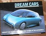 Best dream Cars - Dream Cars: Concept Car Design: Exploring the Future Review