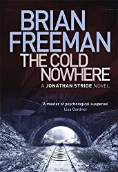 The Cold Nowhere (Jonathan Stride) by Brian Freeman (2013-05-09)