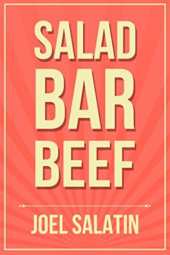 Salad Bar Beef (English Edition) por Joel Salatin