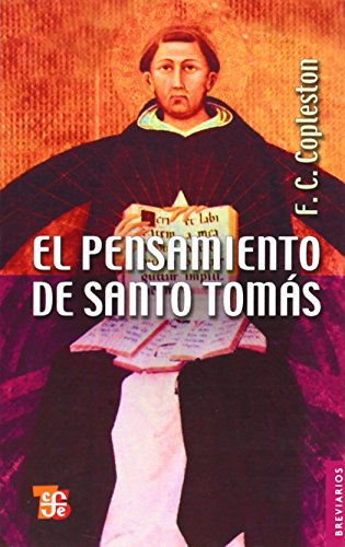 El pensamiento de santo Tomás (Breviarios) por F. C. Copleston