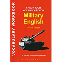 Check Your Vocabulary for Military English: A Workbook for Users