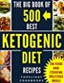 KETOGENIC DIET: KETOGENIC DIET FOR BEGINNERS: KETOGENIC COOKBOOK: 500 Best Ketogenic Diet Recipes (keto, keto clarity, ketosis, low carb, paleo, weight loss, whole food, meals, low carb high fat)