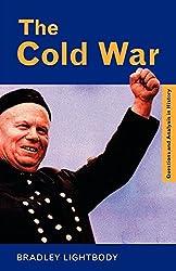 [( The Cold War )] [by: Bradley Lightbody] [Aug-1999]