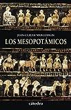 Los mesopotámicos (Historia. Serie Menor)