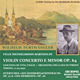 Felix Mendelssohn-Bartholdy : Violin Concerto E Minor Op.64