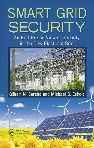 smart-grid-security-an-end-to-end-view-of-security-in-the-new-electrical-grid